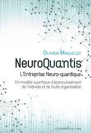 """""""Neuroquantis"""" : Un modèle de management qui a de l'avenir !"""