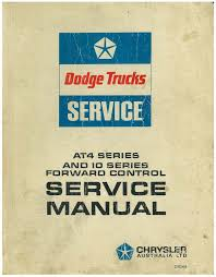 dodge at4 series 1 to 7 and 10 series forward control service