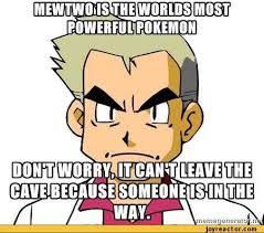 Professor Oak Meme - gotta know the meme professor oak pokémon amino