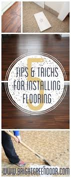 Laminate Flooring Installation Tips Tips For Laying Laminate Flooring Bright Green Door
