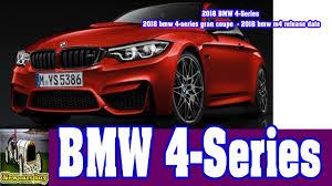 bmw m4 release date 2018 bmw 4 series 2018 bmw 4 series gran coupe 2018 bmw m4