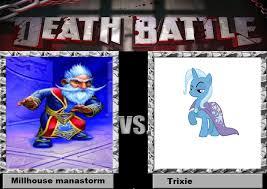 Trixie Meme - image death battle idea millhouse manastorm vs trixie by