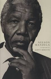 nelson mandela biography quick facts nelson mandela a biography by martin meredith
