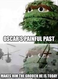 Oscar The Grouch Meme - oscar flashback imgflip