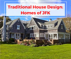 kennedy compound floor plan traditional style house design homes of president john f kennedy