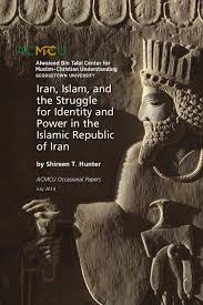iran islam and the struggle for identity and power in the
