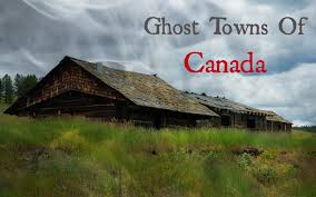 ghost towns of canada life in pleasantville