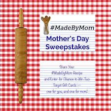 madebymom mother u0027s day sweepstakes thegoodstuff