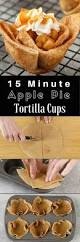 thanksgiving desserts kids can make apple pie tortilla cups recipe easy desserts apple pie and