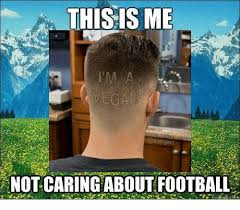 This Is Me Not Caring Meme - not caring meme football season caring best of the funny meme