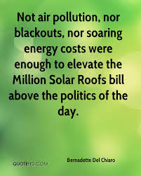 quote of the day energy bernadette del chiaro quotes quotehd