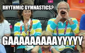 Gymnast Meme - rhythmic gymnastics gaaaaaaaaayyyyy why not the king of sweden