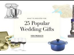 how to register for wedding gifts register wedding gifts popular wedding registry items for brides