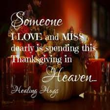 happy thanksgiving in heaven my hito i wish you were here miss