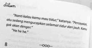 Quotes Dilan Inilah Quotes Dilan Rindu Kepada Milea Novel Dilan Karya Pidi