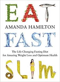 amazon com the life changing eat fast slim the life changing fasting diet for amazing weight