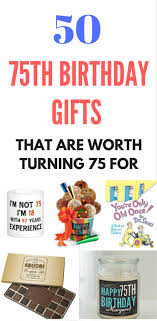 gifts for someone turning 60 top 75th birthday gifts 50 sure to gift ideas birthday