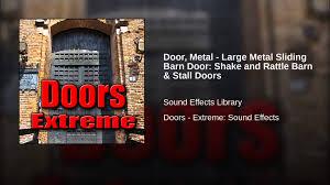 Stall Doors Door Metal Large Metal Sliding Barn Door Shake And Rattle Barn