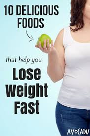 10 delicious foods that help you lose weight fast avocadu
