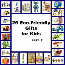 25 eco friendly gifts for kids list part 2