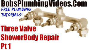 Shower Faucet Parts Replacement Three Valve Shower Body Repair Part 1 Youtube
