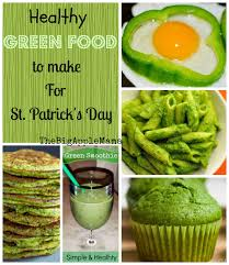 healthy green foods to make for st patrick u0027s day