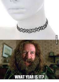 What Year Is This Meme - 25 best memes about choker necklace meme choker necklace memes