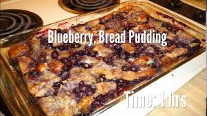 blueberry bread pudding recipe youtube