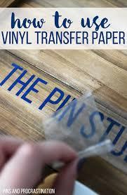 how to use vinyl transfer paper vinyl transfer tape transfer