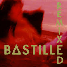 Bastille Bad Blood Bastille Remixed Lp Amazon Com Music