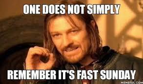 Fasting Meme - fasting lds memes
