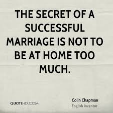 successful marriage quotes colin chapman marriage quotes quotehd