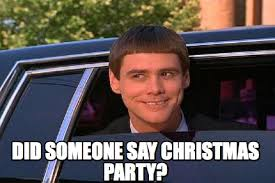Christmas Party Meme - meme maker did someone say christmas party