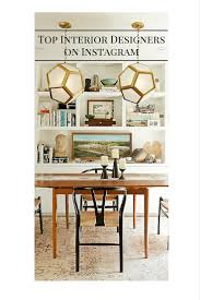 interior design instagram 10 must follow instagram accounts for design fans blissfully