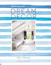 dream decor styling a cool creative and comfortable home