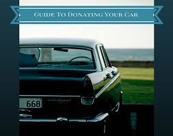 guide to donating your car charity navigator
