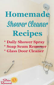 homemade shower cleaner recipes for daily use u0026 heavy duty