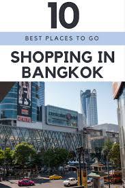 Make Up Di Bangkok 10 great places to go shopping in bangkok