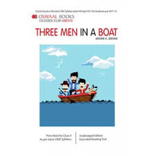 oswaal cbse three men in a boat for class 9 by jerome k jerome