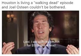 Joel Osteen Memes - joel osteen is getting ripped to shreds over his response to