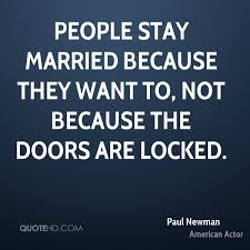 married quotes paul newman marriage quotes quotehd