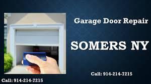 garage doors westchester ny garage door somers new york 914 214 7215 youtube