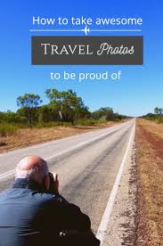 77 Best Travel Photography Tips Images On Pinterest Travel