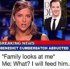 Cumberbatch Meme - dopl3r com memes breaking news benedict cumberbatch abducted