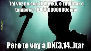 Tado Meme - dk 3 14 tado meme subido por ninephiro memedroid