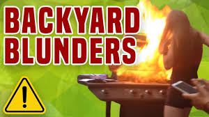backyard blunders bbq u0026 party fails youtube