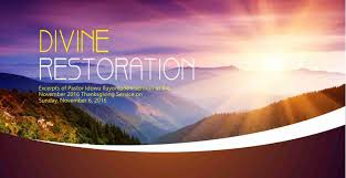 sermons on thanksgiving day divine restoration by pastor idowu iluyomade u003e rccg city of david