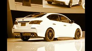 nissan sentra 2016 youtube nissan sentra 2016 nismo release date youtube