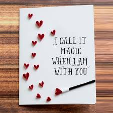 valentines day cards for him greeting card i call it magic when i am with you heart shower