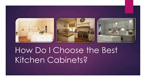 how do i choose the best kitchen cabinets youtube